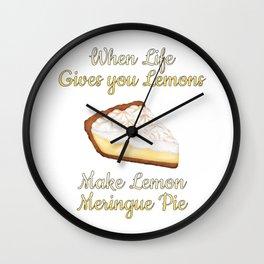 When Life Gives You Lemons, Make Lemon Meringue Pie Wall Clock