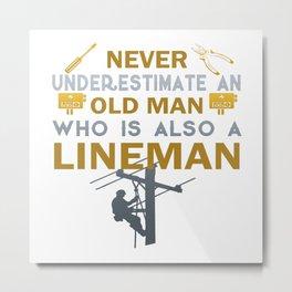 Old Man - A Lineman Metal Print