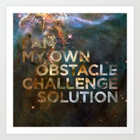 I am my own obstacle, challenge, solution. Art Print