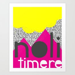 Noli Timere Art Print