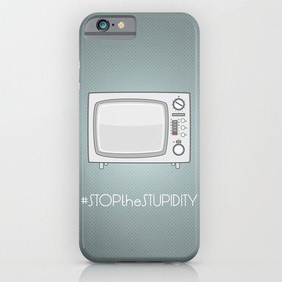 STOPtheSTUPIDITY iPhone & iPod Case