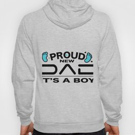 Proud New Dad It's a Boy Gift Men New Daddy Hoody
