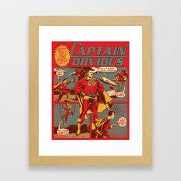 Captain Obvious! Framed Art Print