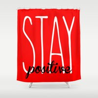 crossfit Shower Curtains featuring Stay Positive  by Free Specie