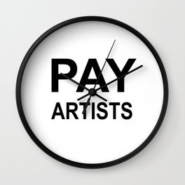 PAY ARTISTS Wall Clock