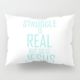 Jesus is Real Christian Pillow Sham