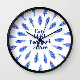 Run Wild, Barefoot and Free Wall Clock