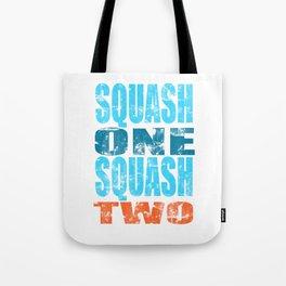 SQUASH ONE SQUASH TWO Tote Bag