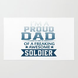 I'M A PROUD SOLDIER'S DAD Rug