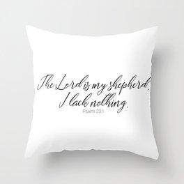The Lord is my Shepherd #psalm #minimalist Throw Pillow