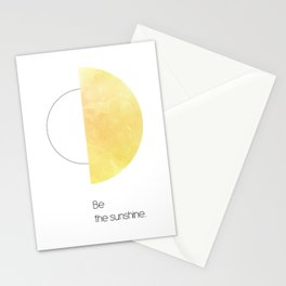 Be the sunshine. Stationery Cards
