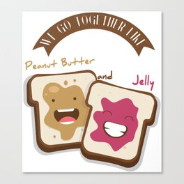 Peanut butter and jelly T-shirt, Cute unusual National Best Friends Day gift Canvas Print