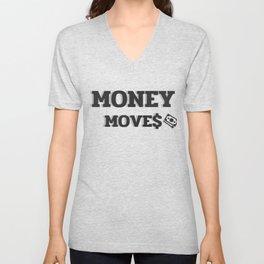 MONEY MOVES Unisex V-Neck