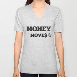 MONEY MOVES Unisex V-Neck