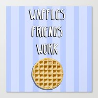parks and recreation Canvas Prints featuring Parks and Recreation - Waffles, Friends, Work by Sarah and Bree