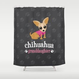 Chihuahua Granddaughter Pet Owner Dog Lover Gray Shower Curtain