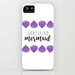 Certified Mermaid iPhone Case