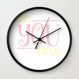 Be You Tiful Feminist Confidence Gender Equality Women Empowerment Feminism Gift Wall Clock