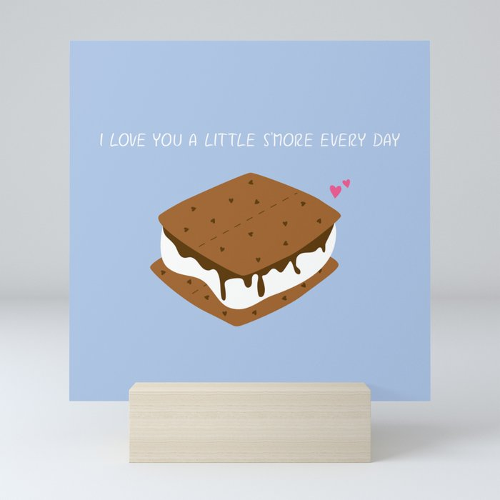 A LITTLE S'MORE EVERY DAY Mini Art Print