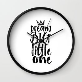 kids room decor,dream big little one,motivational poster,kids gift,nursery decor,bedroom decor Wall Clock