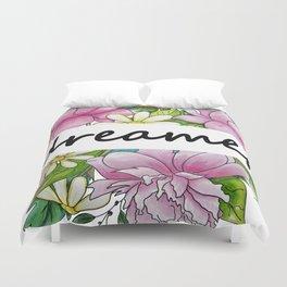 dreamer . flowers and the words . illustration Duvet Cover