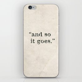 and so it goes iPhone Skin