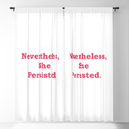 Never the Less, She persisted. in red Blackout Curtain