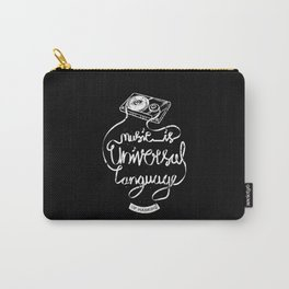 Music is Universal Language of Mankind Carry-All Pouch