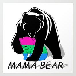 Mama Bear Polysexual Art Print