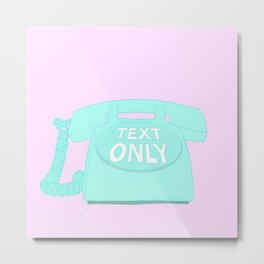 TEXT ONLY Metal Print