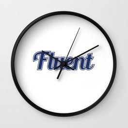 """""""I Speak Fluent Sarcasm"""" tee design perfect to mock your friends this holiday! Go get it now!  Wall Clock"""