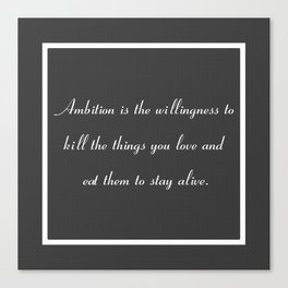 Ambition in Grey Canvas Print
