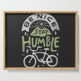 Be Nice Serving Tray