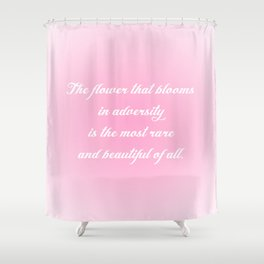 The Flower That Blooms Shower Curtain