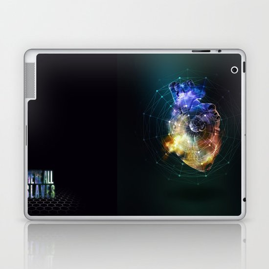 We're all slaves. Laptop & iPad Skin