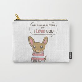 But I Love You! Carry-All Pouch