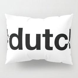 DUTCH Pillow Sham