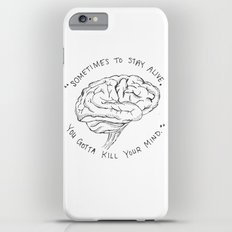 Kill Your Mind Slim Case iPhone 6s Plus
