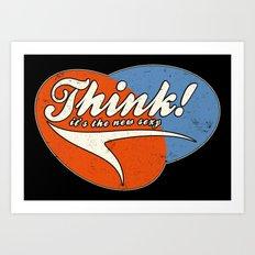 Think! Art Print