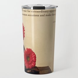 Don't Wait Travel Mug