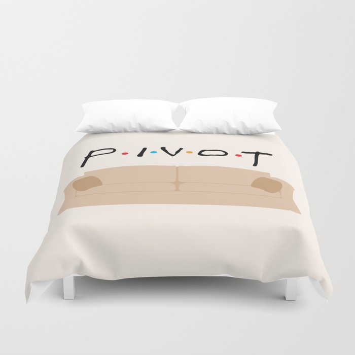 Pivot - Friends Tribute Duvet Cover