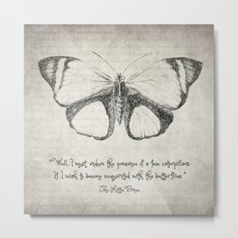 Butterfly Quote - The Little Prince Metal Print