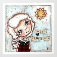 Hello Sunshine - by Diane Duda Art Print