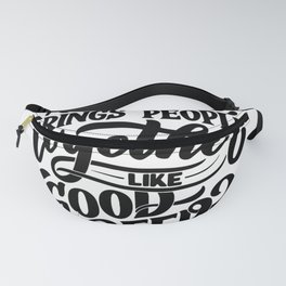 Nothing Brings People Together Fanny Pack