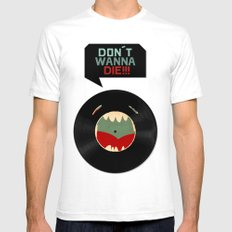 Don´t wanna die!!! Mens Fitted Tee White SMALL