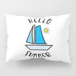 Hello Summer Sailing Pillow Sham