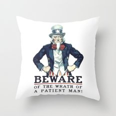 Beware Of The Wrath Of A Patient Man Uncle Sam Throw Pillow