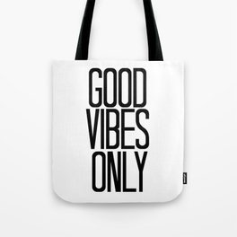 Good Vibes Only / Black And White / Art Print or Pillow Tote Bag