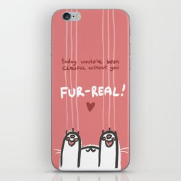 Clawful Without You iPhone Skin