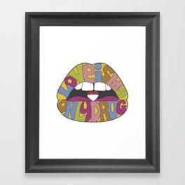love is my only drug Framed Art Print